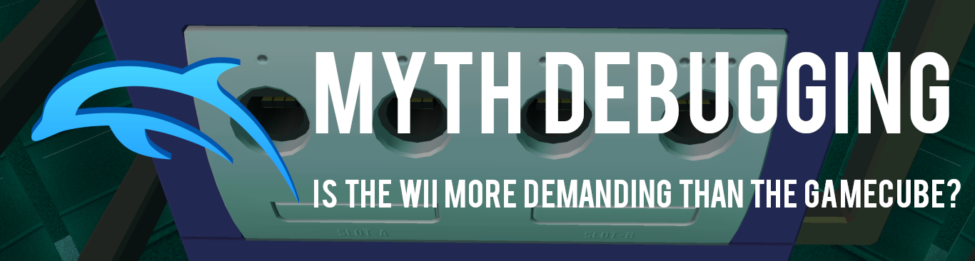 Dolphin Emulator - Myth Debugging: Is the Wii More Demanding